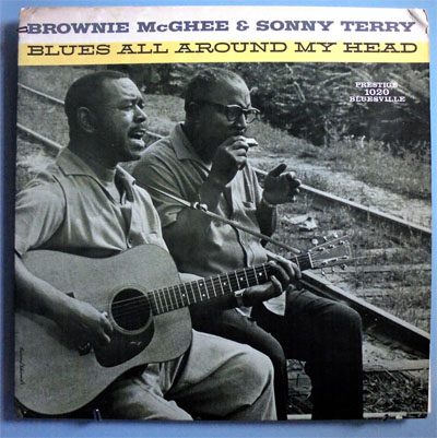 Brownie Mcghee Sonny Terry Around My Head Lp Vinyl